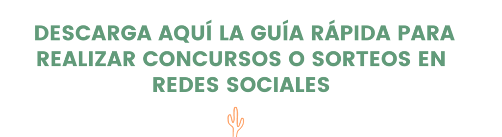 guia sorteo REDES SOCIALES_saguaro_blog